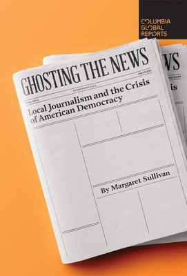 Cover for Ghosting the News