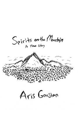 Spirits on the Mountain: A True Story Cover Image