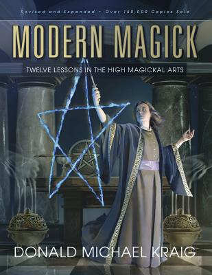 Modern Magick: Twelve Lessons in the High Magickal Arts Cover Image