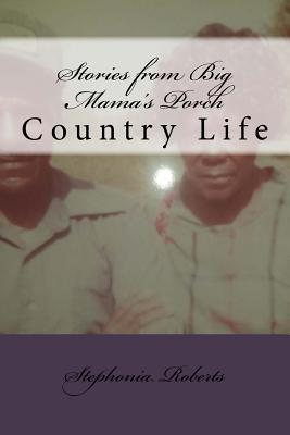 Stories from Big Mama's Porch: Big Mama's Porch Cover Image