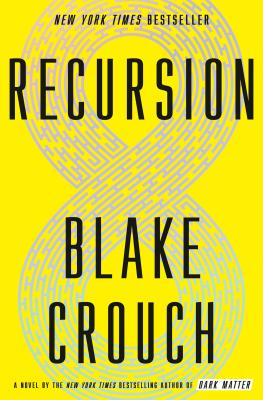 Recursion: A Novel Cover Image