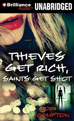 Thieves Get Rich, Saints Get Shot Cover Image