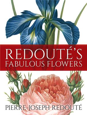 Redouté's Fabulous Flowers Cover Image