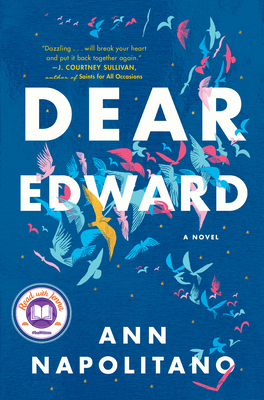 Dear Edward Ann Napolitano, The Dial Press, $27,