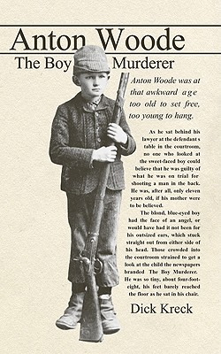 Anton Woode: The Boy Murderer Cover Image