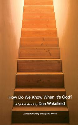 How Do We Know When It's God? Cover