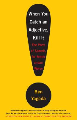 When You Catch an Adjective, Kill It Cover