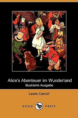 Alice's Abenteuer Im Wunderland (Illustrierte Ausgabe) (Dodo Press) Cover