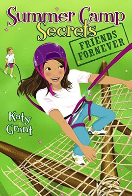 Cover for Friends ForNever (Summer Camp Secrets)