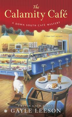 The Calamity Café (A Down South Café Mystery #1) Cover Image