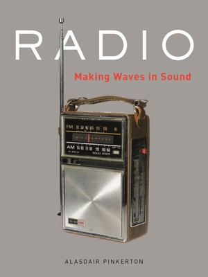 Radio: Making Waves in Sound Cover Image