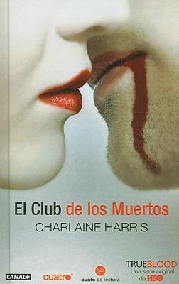 El Club de Los Muertos/ Club Dead Cover Image