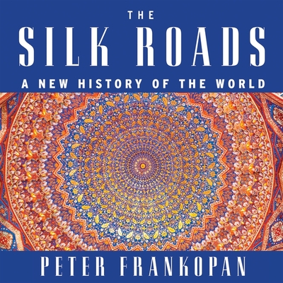 Cover for The Silk Roads