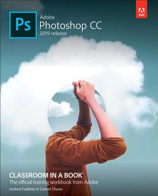 Adobe Photoshop CC Classroom in a Book (2019 Release) (Classroom in a Book (Adobe)) Cover Image