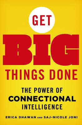 Get Big Things Done: The Power of Connectional Intelligence Cover Image