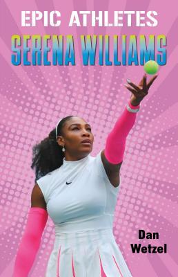 Epic Athletes: Serena Williams Cover Image