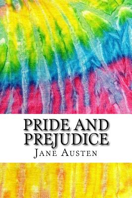 Pride and Prejudice: Includes MLA Style Citations for Scholarly Articles, Peer-Reviewed and Critical Essays Cover Image