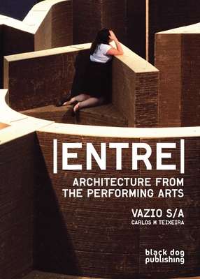Entre: Architecture from the Performing Arts, Vazio S/A Cover Image