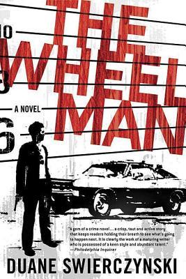 The Wheelman: A Novel Cover Image