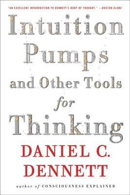 Intuition Pumps and Other Tools for Thinking Cover Image
