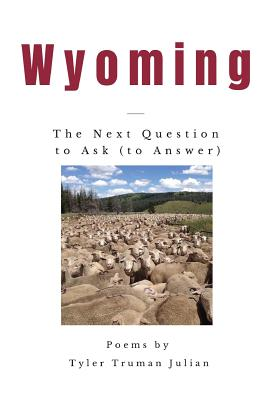 Wyoming: The Next Question to Ask (to Answer) Cover Image