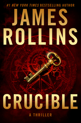 Crucible: A Thriller (Sigma Force Novels #13) Cover Image
