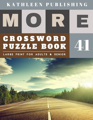 Crossword Puzzles Large Print: crosswords for teens - More 50 Large Print Crosswords Puzzles to Keep you Entertained for Hours - Nature Design Cover Image