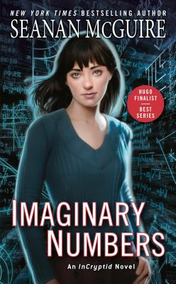 Imaginary Numbers (InCryptid #9) Cover Image