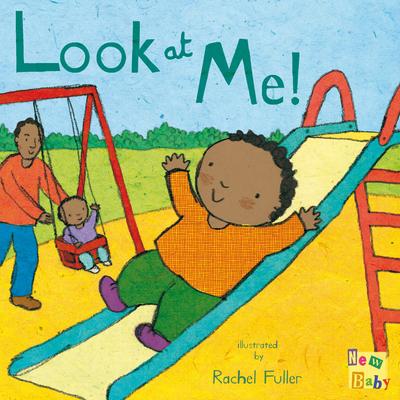 Look at Me! (New Baby) Cover Image