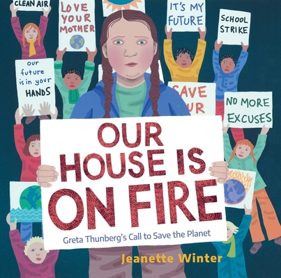 Our House Is on Fire: Greta Thunberg's Call to Save the Planet Cover Image