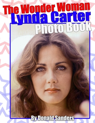 The Wonder Woman Lynda Carter Photo Book Cover Image