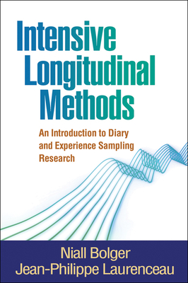Intensive Longitudinal Methods: An Introduction to Diary and Experience Sampling Research (Methodology in the Social Sciences) Cover Image