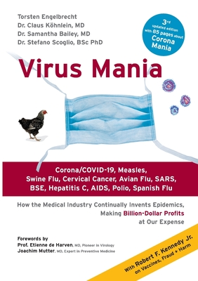 Virus Mania: Corona/COVID-19, Measles, Swine Flu, Cervical Cancer, Avian Flu, SARS, BSE, Hepatitis C, AIDS, Polio, Spanish Flu. How Cover Image