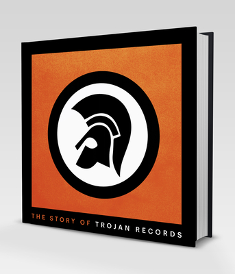The Story of Trojan Records Cover Image