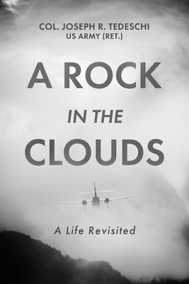 A Rock in the Clouds: A Life Revisited Cover Image