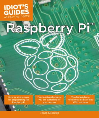 Raspberry Pi (Idiot's Guides) Cover Image