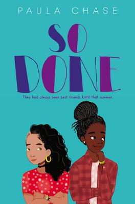 So Done by Paula Chase