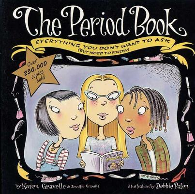 The Period Book: A Girl's Guide to Growing Up Cover Image
