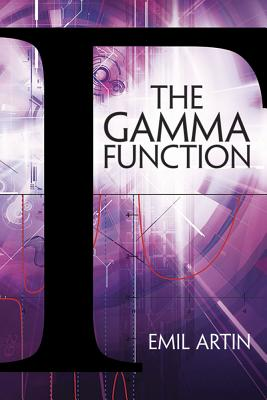The Gamma Function (Dover Books on Mathematics) Cover Image