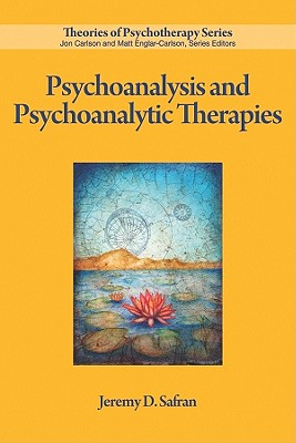Cover for Psychoanalysis and Psychoanalytic Therapies (Theories of Psychotherapy)