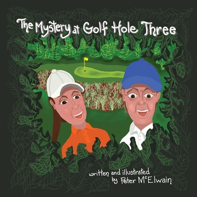 The Mystery at Golf Hole Three Cover Image