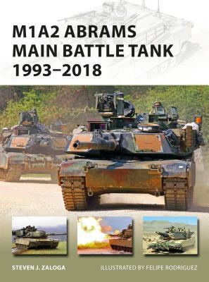 M1A2 Abrams Main Battle Tank 1993–2018: 1993–2018 (New Vanguard) Cover Image