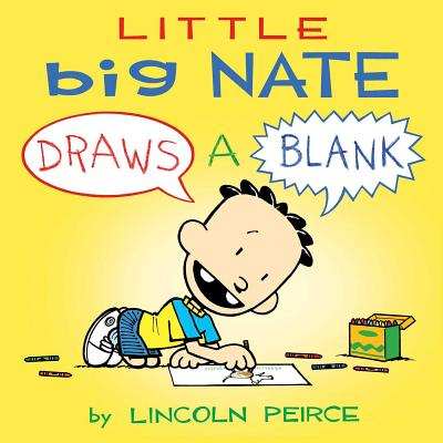 Little Big Nate: Draws A Blank Cover Image