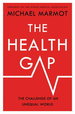 The Health Gap: The Challenge of an Unequal World Cover Image