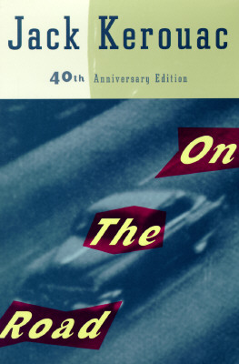 On the Road: 40th Anniversary Edition Cover Image