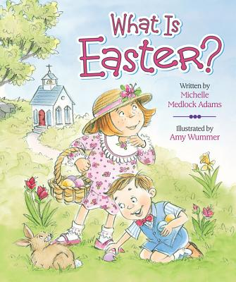 Cover for What Is Easter?