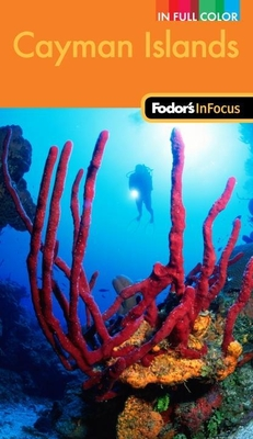 Fodor's In Focus Cayman Islands, 2nd Edition Cover Image