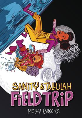 Field Trip (Sanity & Tallulah #2) Cover Image