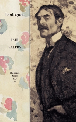 Collected Works of Paul Valery, Volume 4: Dialogues (Bollingen XLV #4) Cover Image