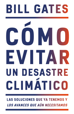 Cómo evitar un desastre climático / How to Avoid a Climate Disaster Cover Image